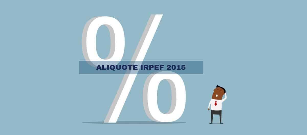 Le aliquote irpef 2015 sono quelle in vigore