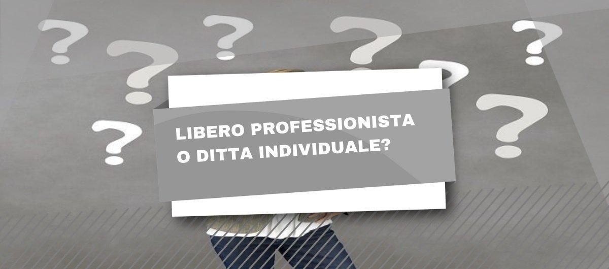 Libero professionista o ditta individuale?