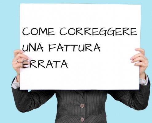 ERRATA FATTURAZIONE, COME CORREGGERLA