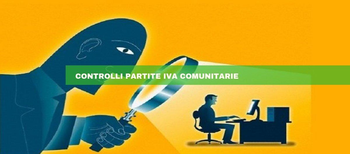 Controlli Partita IVA comunitaria: ecco come funzionano.