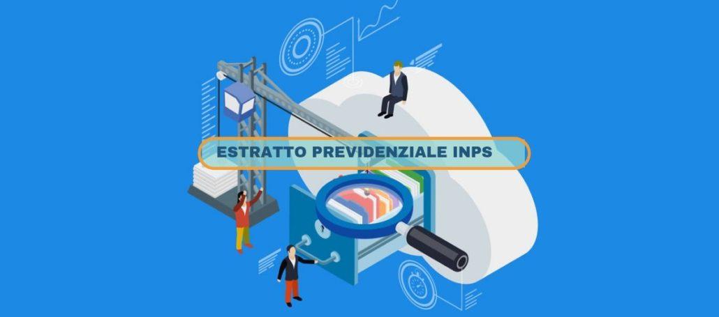 INPS: Come funziona l'Estratto Previdenziale?