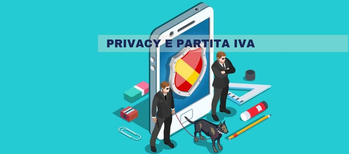 PRIVACY: Ecco le nuove regole per TUTTE le Partita IVA