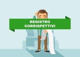 Registro dei Corrispettivi: cos'è e come compilarlo correttamente