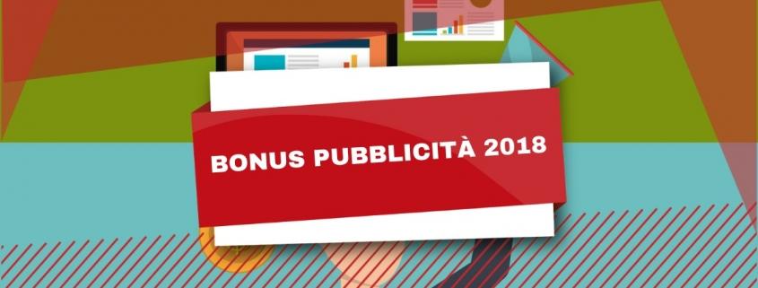 Bonus Pubblicità 2018 : Ecco tutto quello che devi sapere