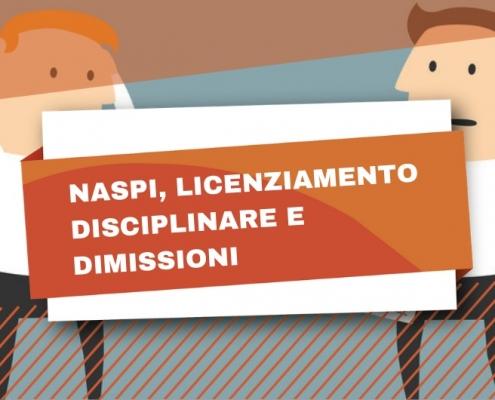La Naspi spetta anche in caso di licenziamento per giusta causa e dimissioni?