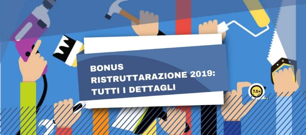 Bonus ristrutturazione 2019