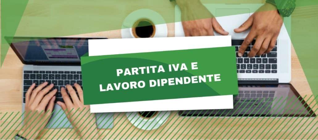 Partita IVA e lavoro dipendente possono convivere
