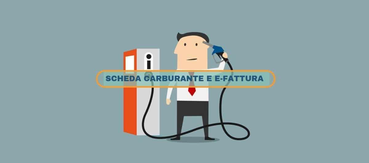 E-Fattura: Scheda Carburante fino al 31 dicembre