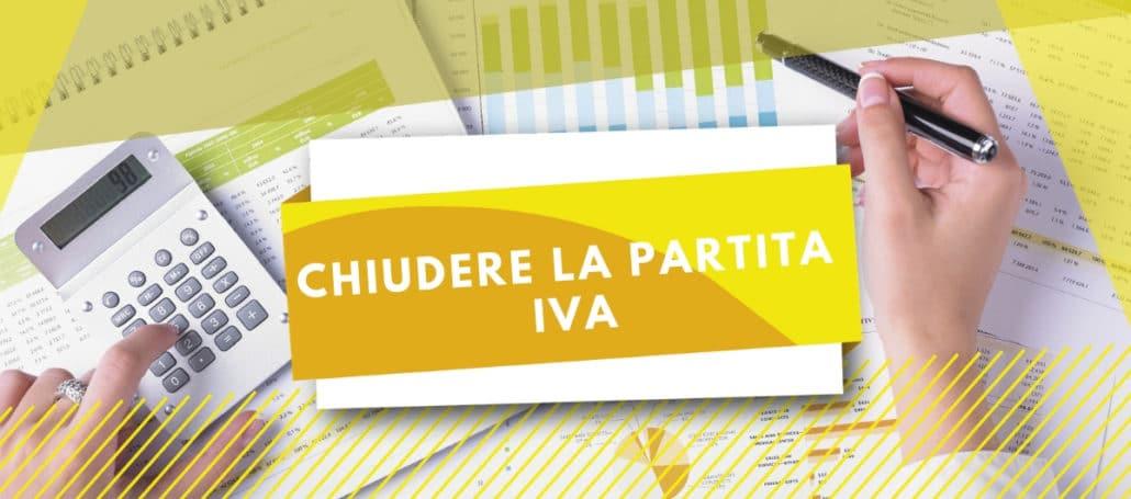 CHIUDERE LA PARTITA IVA
