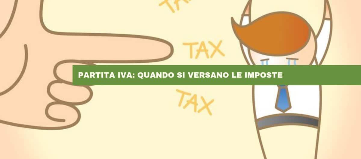 Quando si versano le imposte e i contributi