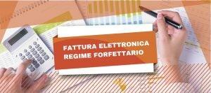 Obblighi della fattura elettronica regime forfettario