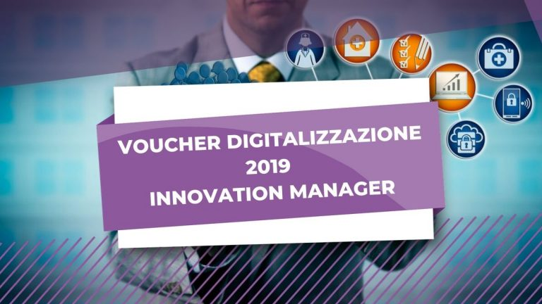 voucher digitalizzazione 2019 innovation manager