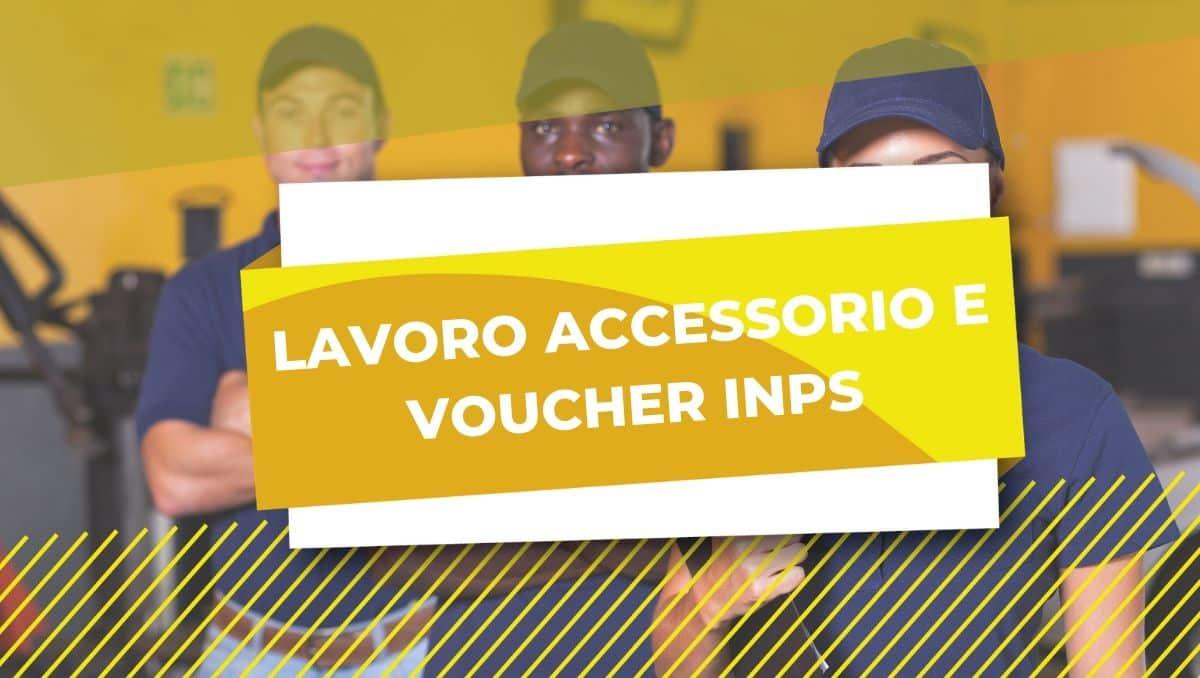 LAVORO ACCESSORIO VOUCHER INPS
