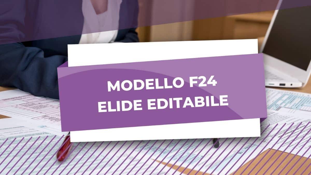 MODELLO F24 ELIDE EDITABILE