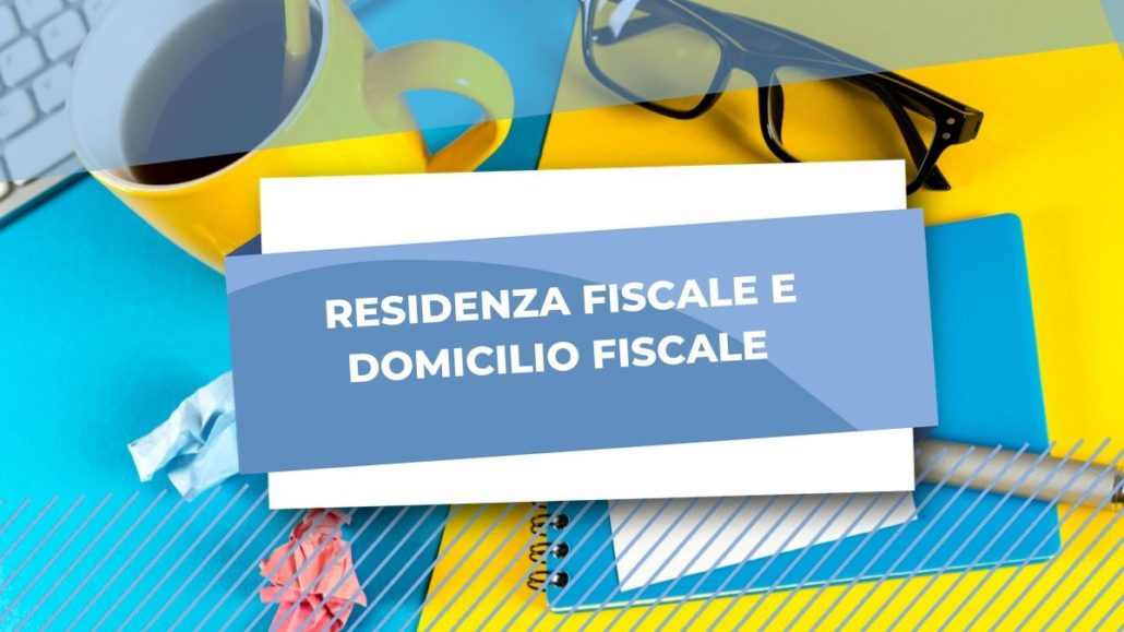 RESIDENZA FISCALE