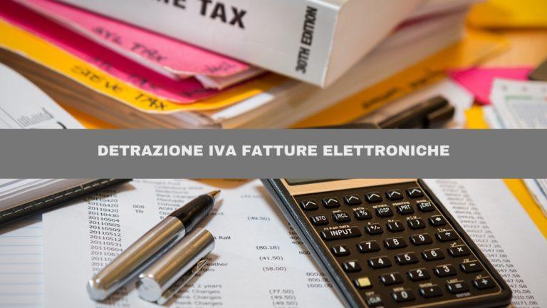 La Detrazione IVA fatture elettroniche