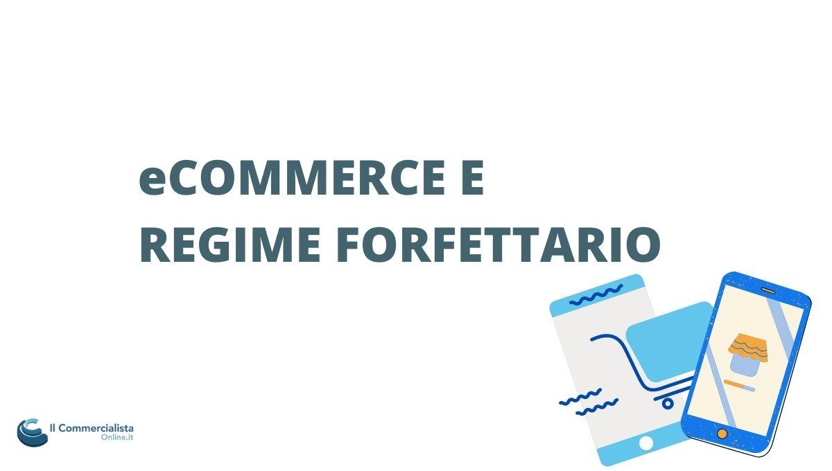 ECOMMERCE REGIME FORFETTARIO