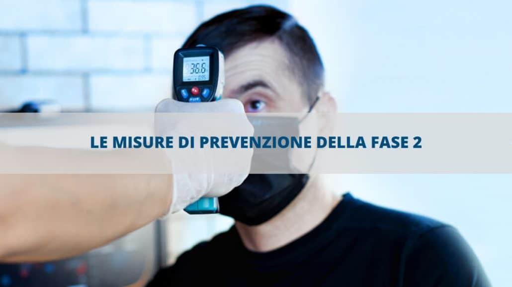 Le misure di prevenzione della fase 2