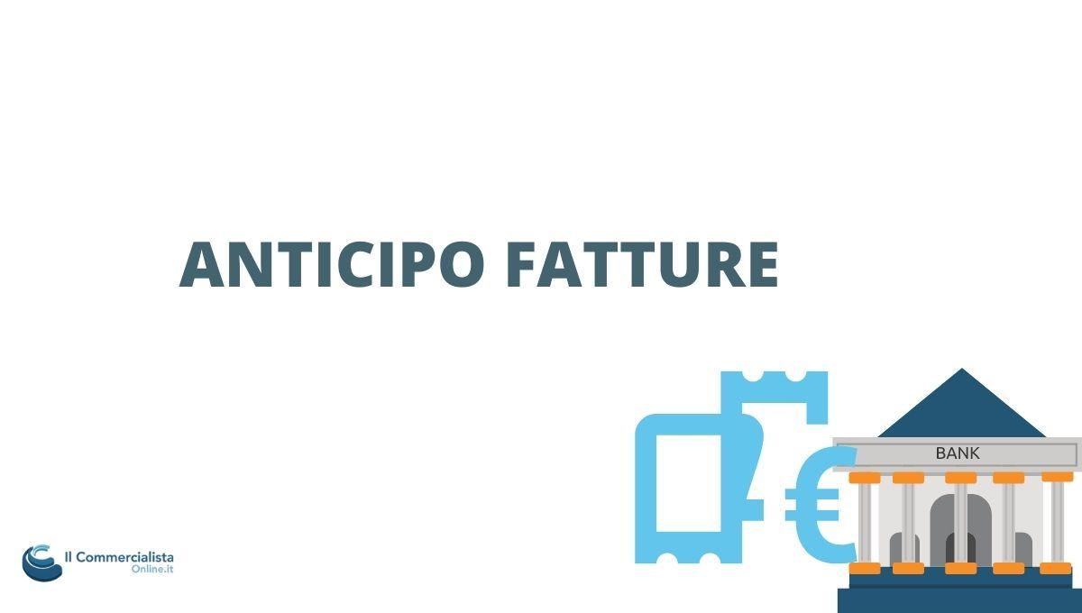 ANTICIPO FATTURE