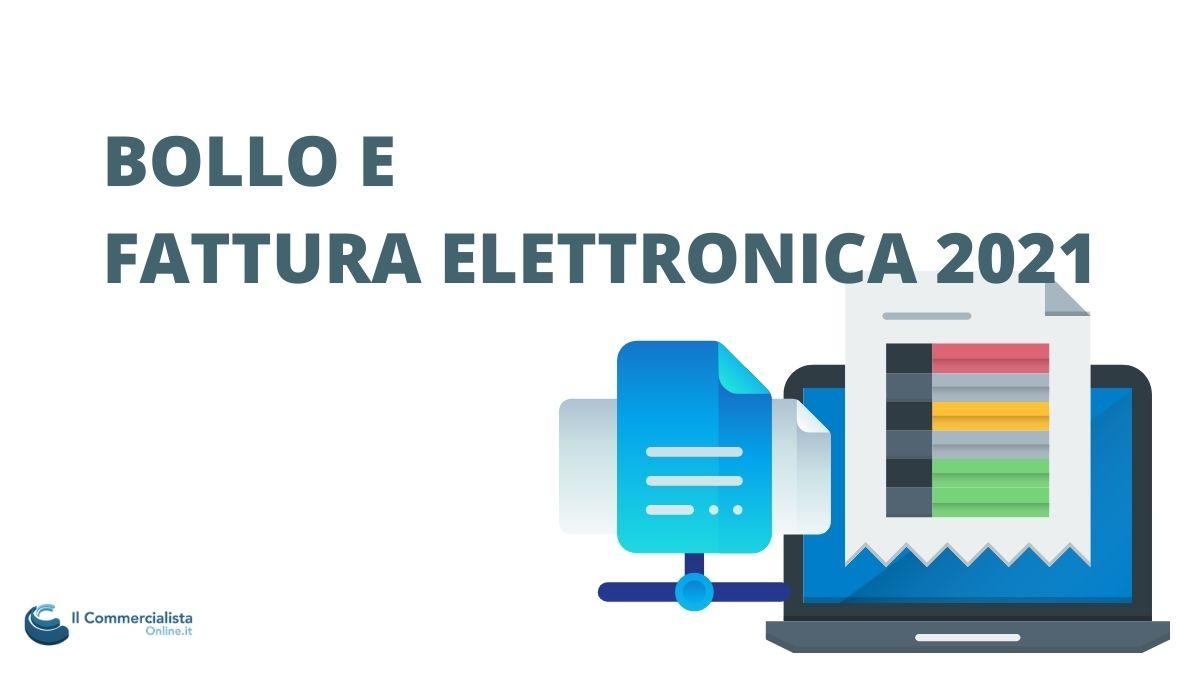 BOLLO FATTURA ELETTRONICA 2021